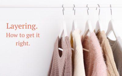 Layering Tips